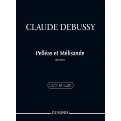 Partition PELLÉAS ET MÉLISANDE Claude Debussy