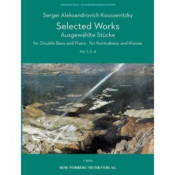 Partition SELECTED WORKS OP. 1, 2, 4 Sergei Koussevitzky
