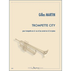 Sheet music TROMPETTE CITY Gilles Martin