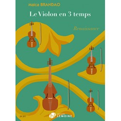 Sheet music LE VIOLON EN 3 TEMPS RENAISSANCE Maica BRANDAO