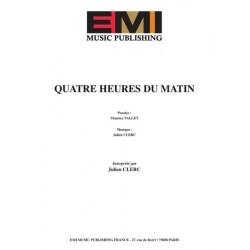Partition QUATRE HEURES DU MATIN Julien CLERC