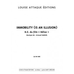 Partition IMMOBILITY (IS AN ILLUSION) Arnaud Samuel