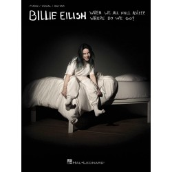 Songbook BILLIE EILISH WHEN WE ALL FALL ASLEEP WHERE DO WE GO ?