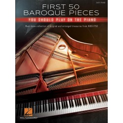 Songbook FIRST 50 BAROQUE PIECES YOU SHOULD PLAY ON PIANO