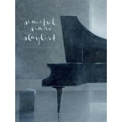 Songbook PEACEFUL PIANO PLAYLIST