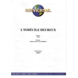 L'IMBÉCILE HEUREUX
