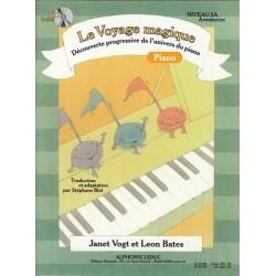 LE VOYAGE MAGIQUE PIANO NIVEAU 3A AVENTURIER Janet Vogt Leon Bates