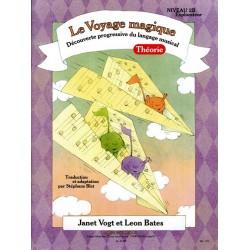 LE VOYAGE MAGIQUE THÉORIE NIVEAU 2B EXPLORATEUR Janet Vogt Leon Bates
