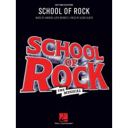 Songbook SCHOOL OF ROCK THE MUSICAL Andrew Lloyd Webber