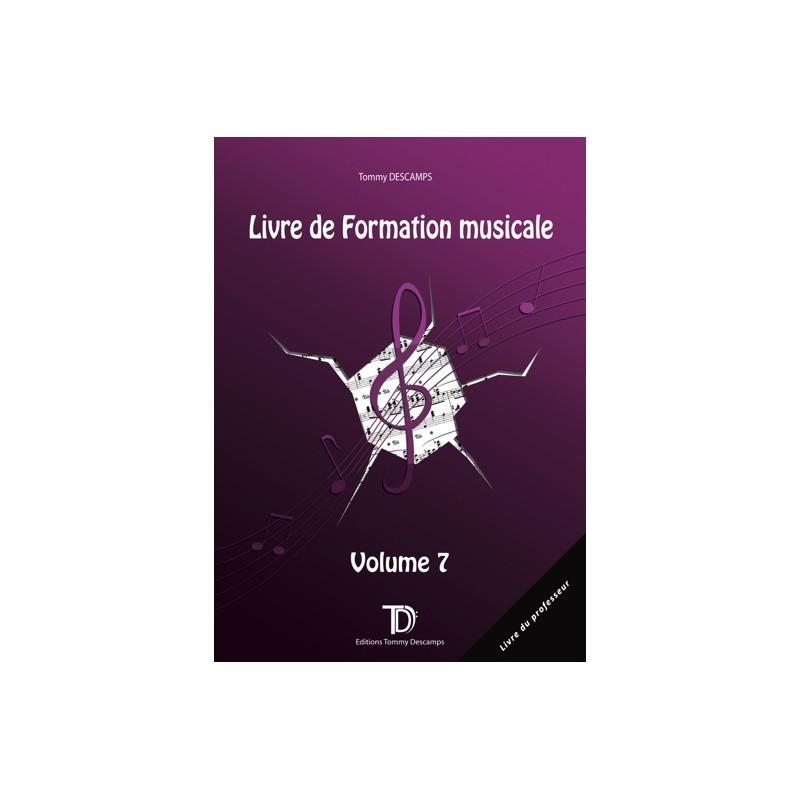 PROFESSEUR - LIVRE DE FORMATION MUSICALE VOL.7