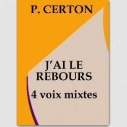 Partition J'AI LE REBOURS (SATB)