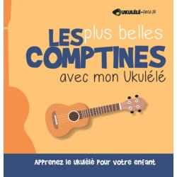 Songbook LES PLUS BELLES COMPTINES AVEC MON UKULÉLÉ