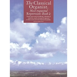 THE CLASSICAL ORGANIST MOST-REQUESTED REPERTOIRE BOOK 2