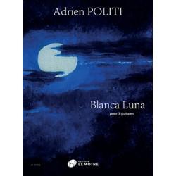 BLANCA LUNA Adrien POLITI