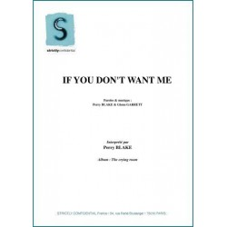 IF YOU DON'T WANT ME