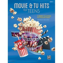 MOVIE & TV HITS FOR TEENS - BOOK 2