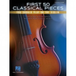 Partition FIRST 50 CLASSICAL PIECES YOU SHOULD PLAY ON VIOLI