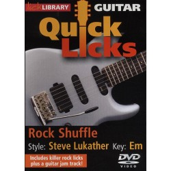 GUITAR QUICK LICKS - ROCK SHUFFLE STEVE LUKATHER