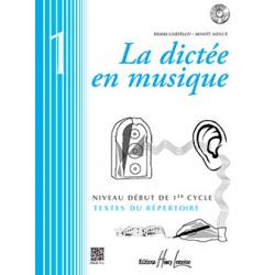 LA DICTÉE EN MUSIQUE VOL.1 - DÉBUT DU 1ER CYCLE (+CD)