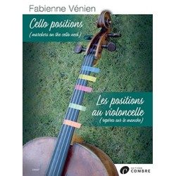 LES POSITIONS AU VIOLONCELLE - CELLO POSITIONS