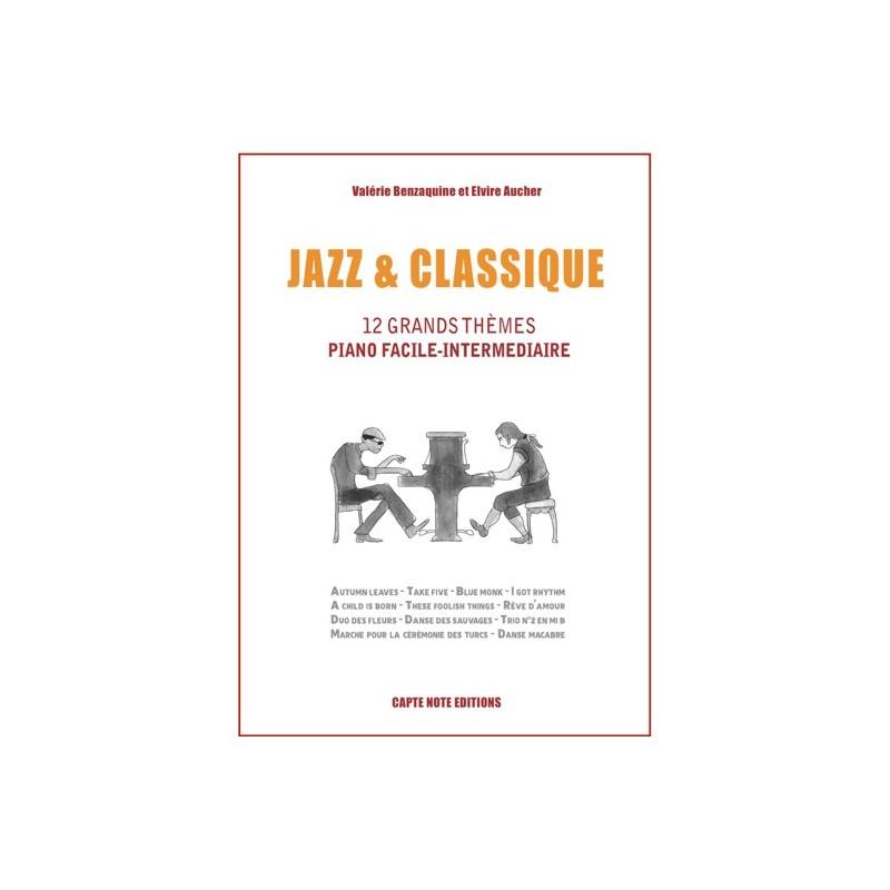 JAZZ & CLASSIQUE - 12 THÈMES PIANO