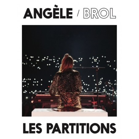 ANGÈLE - BROL + BROL LA SUITE
