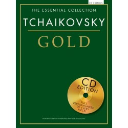 THE ESSENTIAL COLLECTION : TCHAIKOVSKY GOLD (+CD)