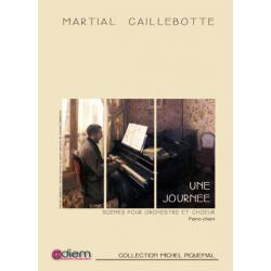 Partition UNE JOURNÉE Martial CAILLEBOTTE