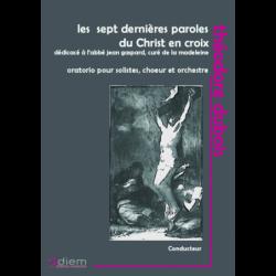 Partition LES SEPT DERNIÈRES PAROLES DU CHRIST EN CROIX (CONDUCTEUR) Théodore DUBOIS