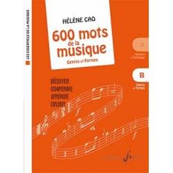 Partition 600 MOTS DE LA MUSIQUE B - GENRES ET FORMES Hélène CAO