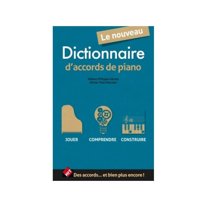 LE NOUVEAU DICTIONNAIRE D'ACCORDS DE PIANO