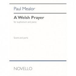 Book & Part A WELSH PRAYER (EUPHONIUM AND PIANO) Paul Mealor
