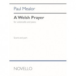 Book & Part A WELSH PRAYER (CELLO AND PIANO) Paul Mealor