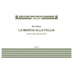Score LA MARCIA ALLA FOLLIA (SCORE) Bo Holten