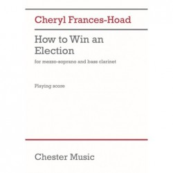 Score HOW TO WIN AN ELECTION Cheryl Frances-Hoad