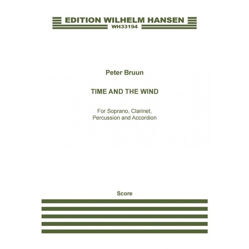 Score TIME AND THE WIND (SCORE) Peter Bruun