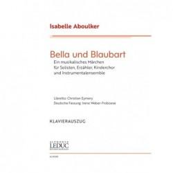Score BELLA UND BLAUBART Isabelle Aboulker