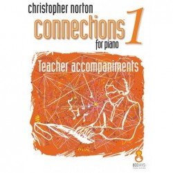 Songbook CONNECTIONS FOR PIANO LEVEL 1 Christopher Norton