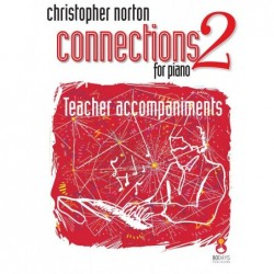 Songbook CONNECTIONS FOR PIANO LEVEL 2 Christopher Norton