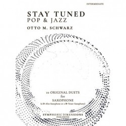 Songbook STAY TUNED - POP & JAZZ (SAX) Otto M. Schwarz
