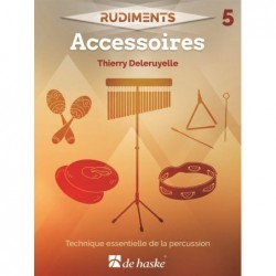 Songbook RUDIMENTS 5 - ACCESSOIRES Thierry Deleruyelle