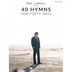 Songbook PAUL CARDALL - 40 HYMNS FOR FORTY DAYS Divers Artistes