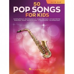Songbook 50 POP SONGS FOR KIDS (ALTO SAXOPHONE) Divers Artistes