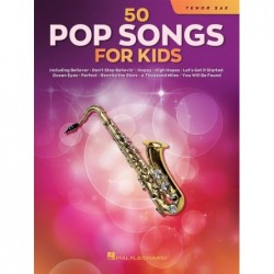 Songbook 50 POP SONGS FOR KIDS (TENOR SAXOPHONE) Divers Artistes