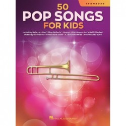 Songbook 50 POP SONGS FOR KIDS (TROMBONE) Divers Artistes