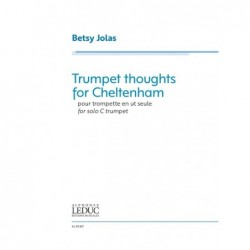 Songbook TRUMPET THOUGHTS FOR CHELTENHAM FOR TRUMPET Betsy Jolas