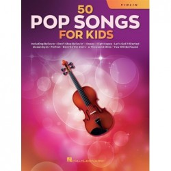 Songbook 50 POP SONGS FOR KIDS (VIOLIN) Divers Artistes
