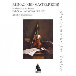 Songbook REIMAGINED MASTERPIECES FOR VIOLIN AND PIANO Frederic Chopin