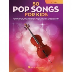 Songbook 50 POP SONGS FOR KIDS (CELLO) Divers Artistes