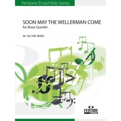 SOON MAY THE WELLERMAN COME